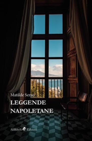 Leggende napoletane - Matilde Serao |
