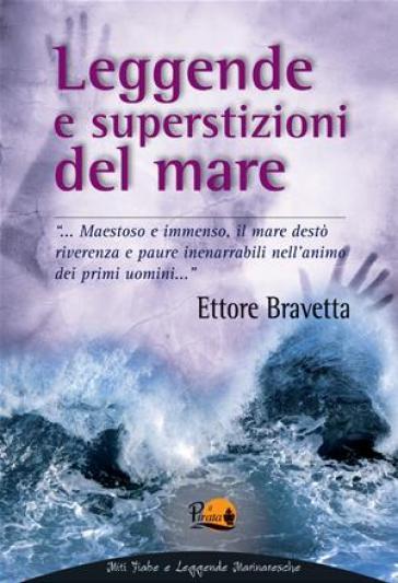 Leggende e superstizioni del mare - Ettore Bravetta  