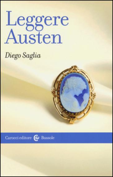 Leggere Austen - Diego Saglia |