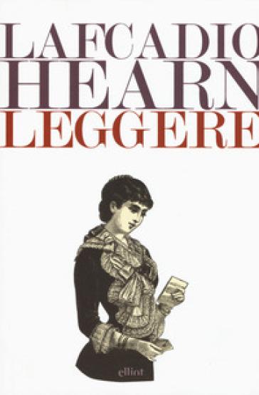 Leggere - Lafcadio Hearn  