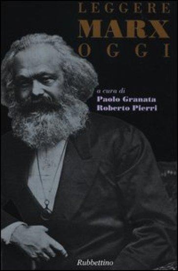 Leggere Marx oggi - R. Pierri  