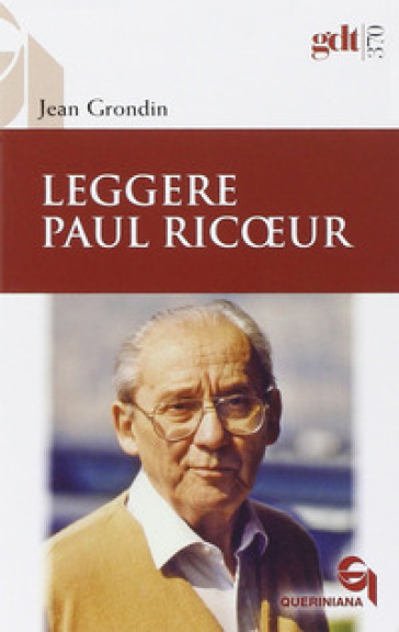 Leggere Paul Ricoeur - Jean Grondin  