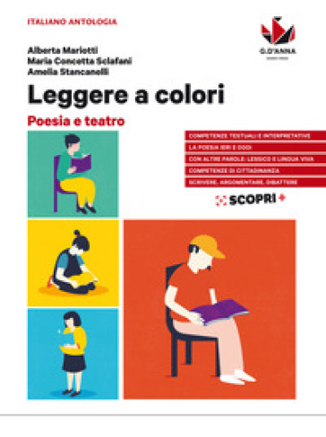 Leggere a colori. Poesia e teatro. Per il biennio delle Scuole superiori. Con e-book. Con espansione online - Alberta Mariotti |