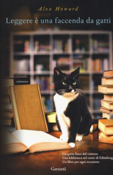 Leggere è una faccenda da gatti - Alex Howard   Kritjur.org