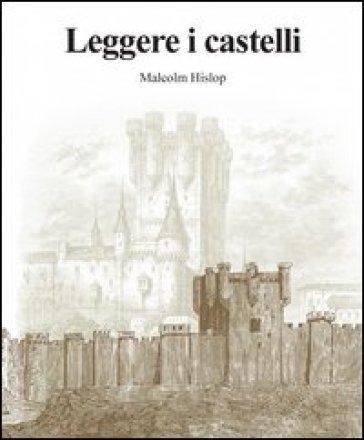 Leggere i castelli - Malcolm Hislop   Thecosgala.com