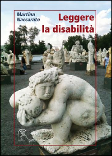 Leggere la disabilità - Martina Naccarato pdf epub