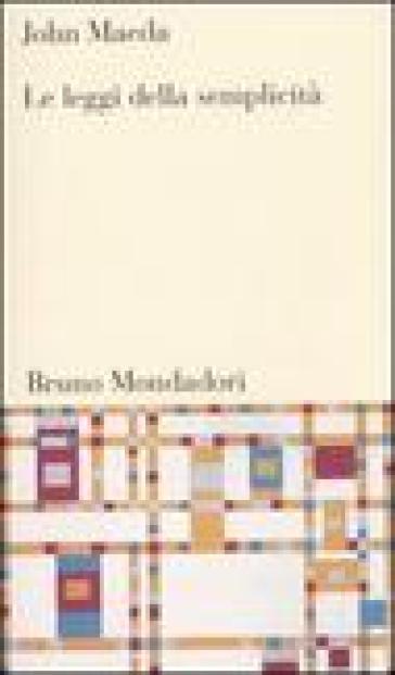 Leggi della semplicità (Le) - John Maeda | Thecosgala.com