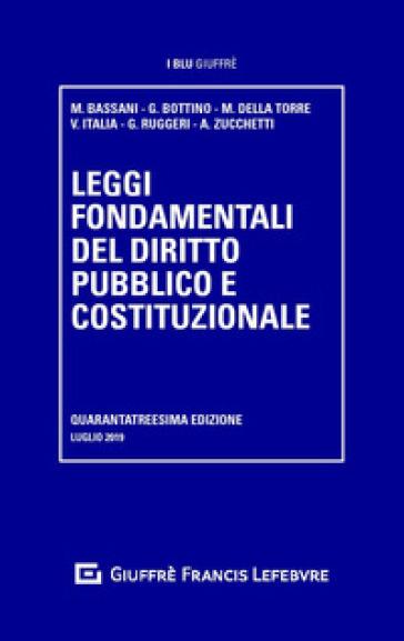Leggi fondamentali del diritto pubblico e costituzionale - M. Bassani | Thecosgala.com
