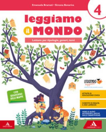 Leggiamo il mondo. Per la 4ª classe elementare. Con e-book. Con espansione online - Simona Bonariva |