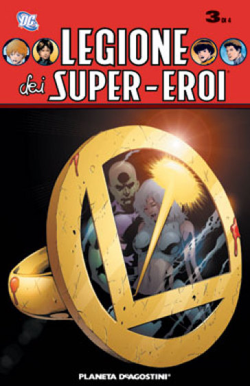 Legione dei super eroi. 3. - Mark Waid |