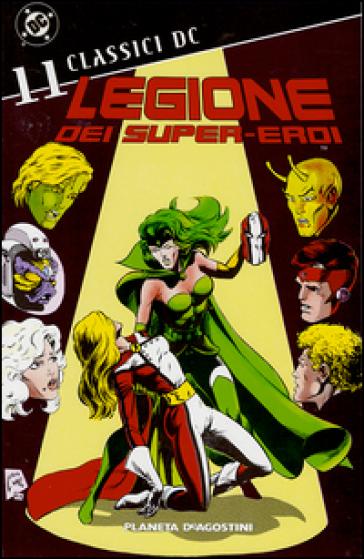 Legione dei super-eroi. Classici DC. 11. - Paul Levitz  