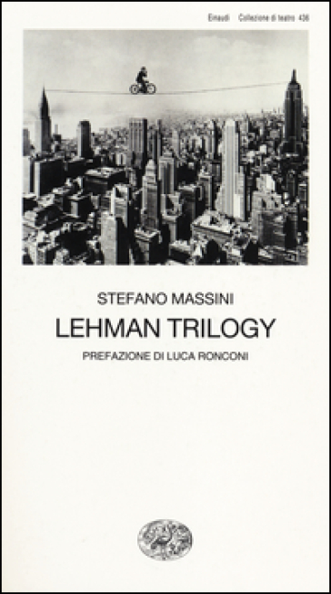 Lehman Trilogy - Stefano Massini |