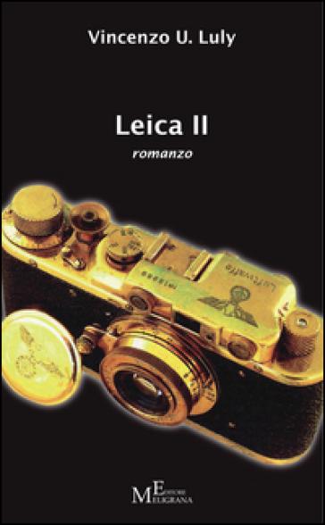 Leica II - Vincenzo U. Luly |