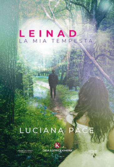 Leinad. La mia tempesta - Luciana Pace | Thecosgala.com