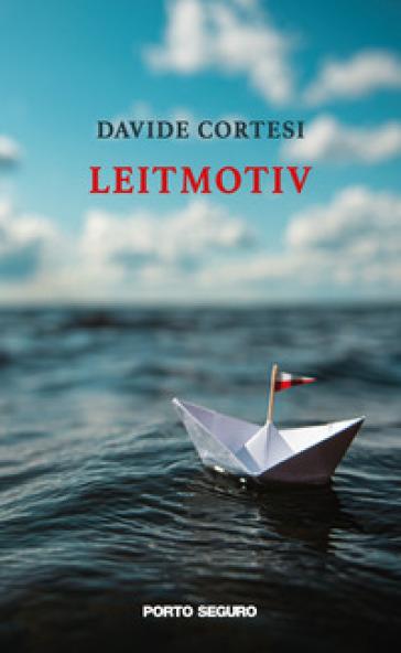 Leitmotiv - Davide Cortesi pdf epub