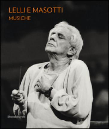 Lelli e Masotti. Musiche. Ediz. italiana e inglese - M. Pierini   Rochesterscifianimecon.com