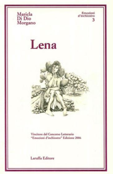 Lena - Maricla Di Dio Morgano  