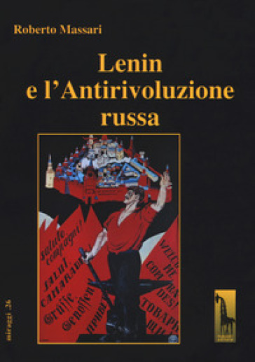 Lenin e l'Antirivoluzione russa - Roberto Massari | Kritjur.org