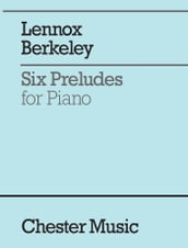 Lennox Berkeley: Six Preludes for Piano