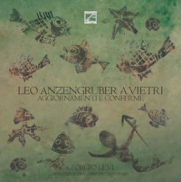 Leo Anzengruber a Vietri. Aggiornamenti e conferme - Giorgio Levi  