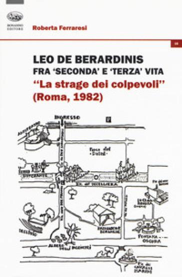 Leo De Berardinis fra seconda e terza vita. «La strage dei colpevoli» (Roma, 1982) - Roberta Ferraresi | Ericsfund.org