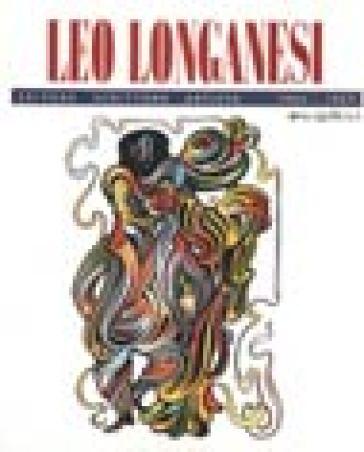 Leo Longanesi. Editore, scrittore, artista - G. Appella |