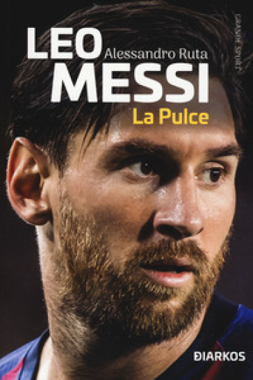 Leo Messi. La Pulce - Alessandro Ruta | Jonathanterrington.com