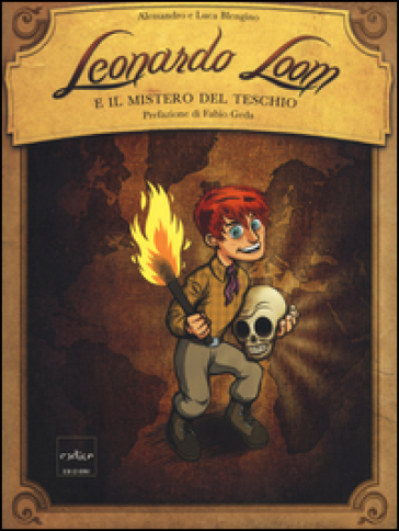 Leonardo Loom e il mistero del teschio - Alessandro Blengino | Rochesterscifianimecon.com