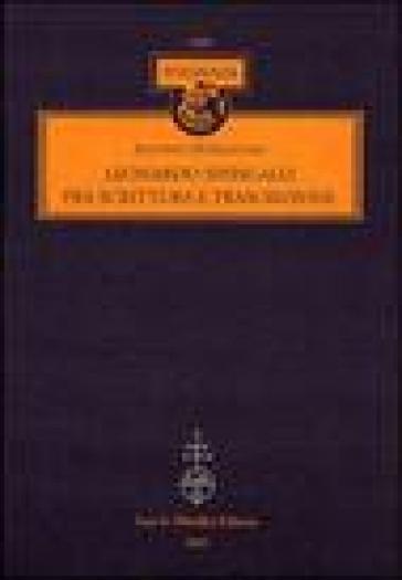 Leonardo Sinisgalli fra scrittura e trascrizione - Antonio Di Silvestro |