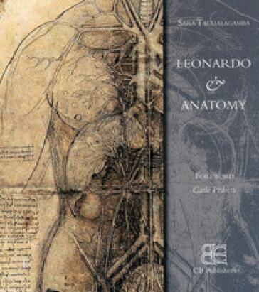 Leonardo & anatomy - Sara Taglialagamba  