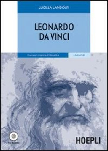 Leonardo da Vinci. Con CD-Audio - Lucilla Landolfi |
