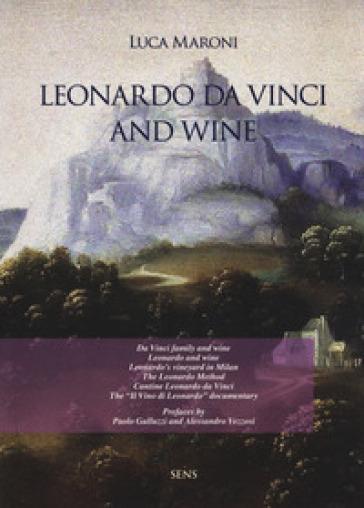 Leonardo da Vinci and wine - Luca Maroni   Rochesterscifianimecon.com