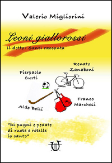 Leoni giallorossi - Valerio Migliorini | Rochesterscifianimecon.com