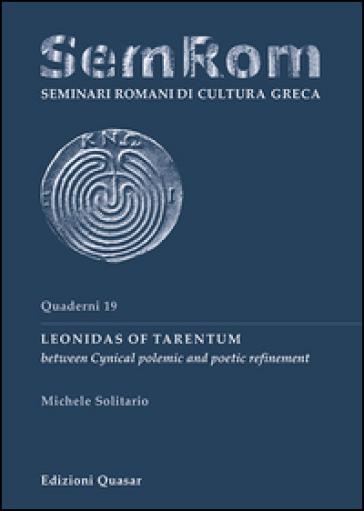 Leonidas of Tarentum between cynical polemic and poetic refinement - Michele Soliatrio   Jonathanterrington.com