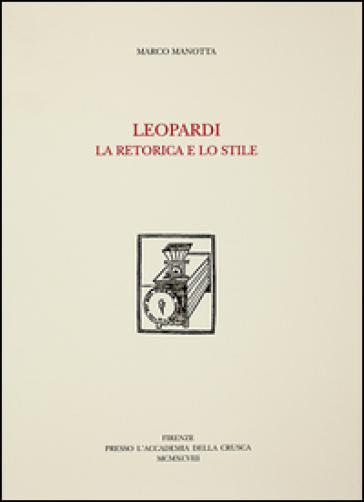 Leopardi. La retorica e lo stile - Marco Manotta   Jonathanterrington.com