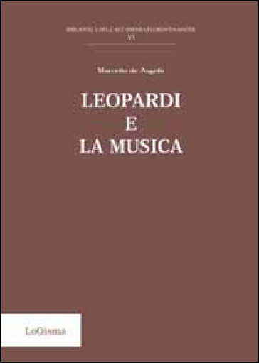 Leopardi e la musica - Marcello De Angelis |
