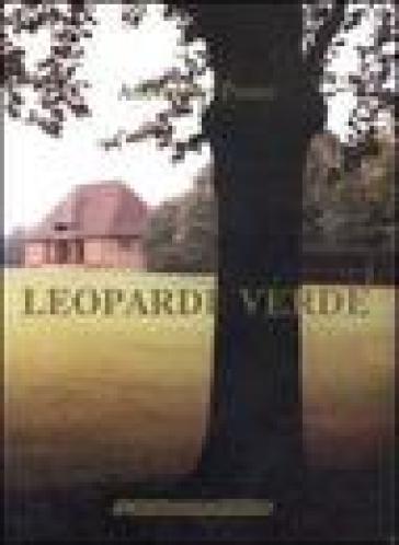 Leopardi verde - Antonello Ponte | Rochesterscifianimecon.com