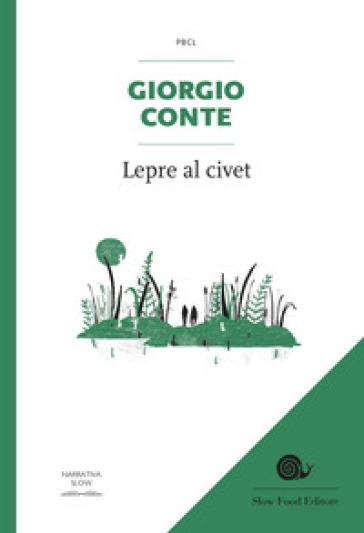 Lepre al civet - Giorgio Conte pdf epub