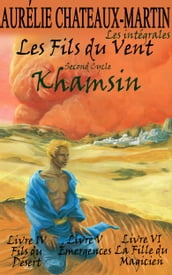 Les Fils du Vent - Second Cycle : Khamsin