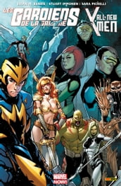 Les Gardiens De La Galaxie / All-New X-Men