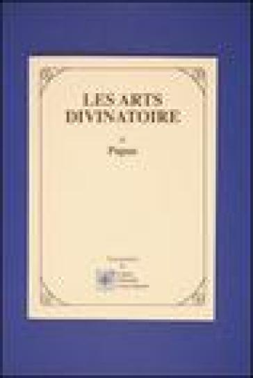 Les arts divinatoire - Papus   Thecosgala.com