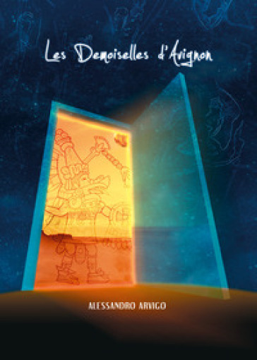 Les demoiselles d'Avignon. Ediz. italiana - Alessandro Arvigo |