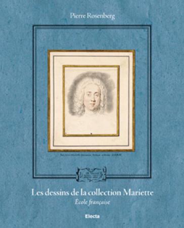 Les dessins de la collection Mariette. Ediz. illustrata - P. Rosenberg | Rochesterscifianimecon.com