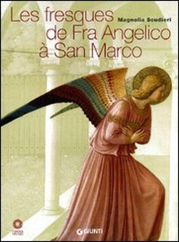 Les fresques de Fra Angelico à San Marco - Magnolia Scudieri   Ericsfund.org