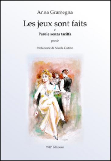 Les jeux sont faites e parole senza tariffa - Anna Gramegna pdf epub