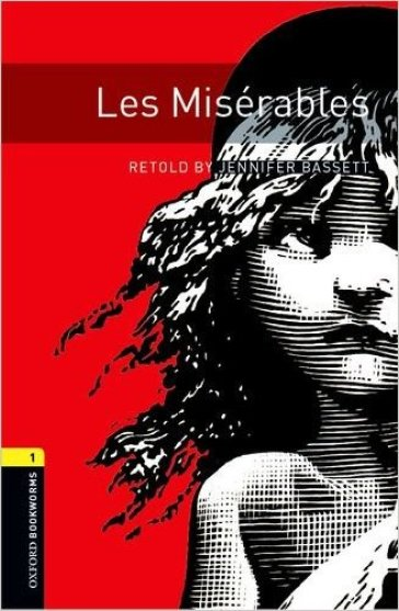 Les miserables. Oxford bookworms library. Livello 1. Con CD Audio