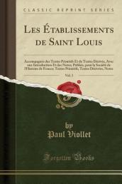 Les  tablissements de Saint Louis, Vol. 3