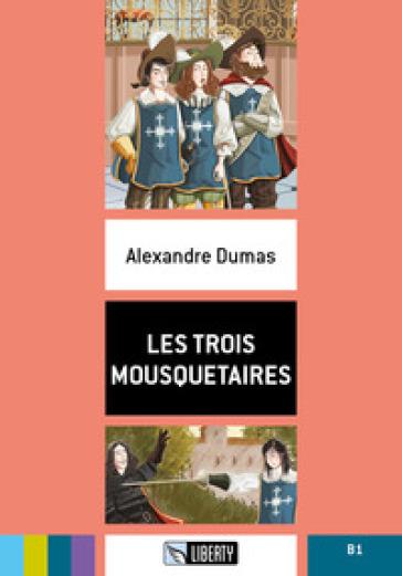 Les trois mousquetaires B1. Con File audio per il download - Alexandre Dumas pdf epub