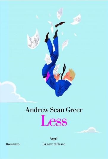 Less - Andrew Sean Greer | Rochesterscifianimecon.com