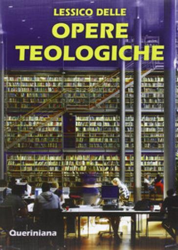 Lessico delle opere teologiche - C. Danna |